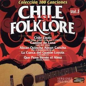Chile Y Su Folklore V.1: Various Artists: Music