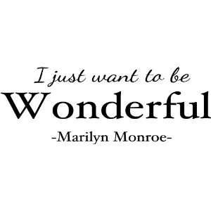 I just want to be Wonderful Marilyn Monroe wall art wall