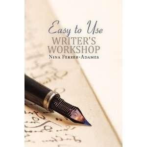 to Use Writers Workshop (9781436393508) Nina Ferrer Adames Books