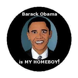 http://img0049.popscreencdn.com/101204364_com-barack-obama-is-my-homeboy-political-125-magnet-.jpg