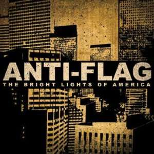Bright Lights Of America: Anti Flag: Music
