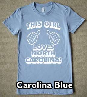 THIS GIRL LOVES NORTH CAROLINA T Shirt new state tee