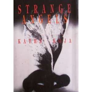 STRANGE ANGELS (9780385308922) Kathe Koja Books