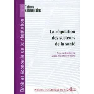 la santé: Marie Anne Frison Roche: 9782247079506:  Books