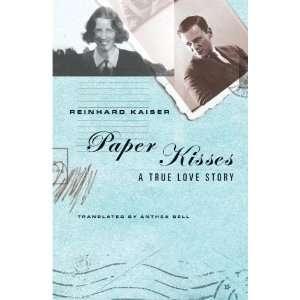 True Love Story (9781417751181) Reinhard Kaiser, Anthea Bell Books