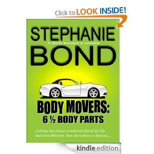 Body Parts (Body Movers novella): STEPHANIE BOND: