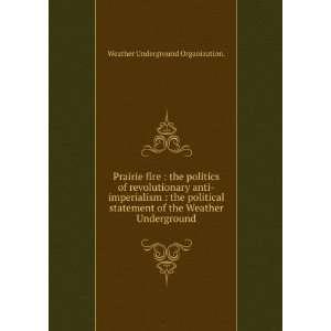 of the Weather Underground. Weather Underground Organization. Books