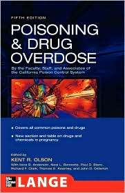 Poisoning & Drug Overdose, 5th Edition, (0071443339), Kent R. Olson