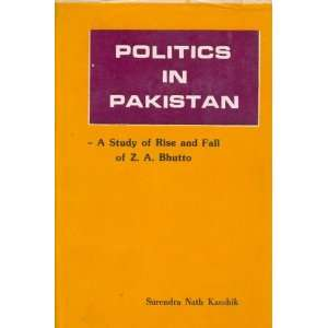 of Bhutto (South Asian studies series): Surendra Nath Kaushik: Books
