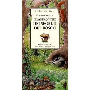 segreti del bosco (9788882790660) Corinne Albaut, C. Fichaux Books