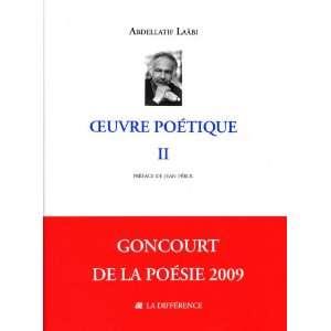 Oeuvre poétique (9782729118624): Abdellatif Laâbi: Books