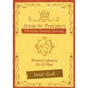 Jesus for President Tour [DVD] Shane Claiborne Books