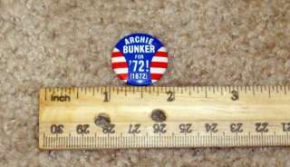 1972 *ARCHIE BUNKER FOR 72 (1872)* CAMPAIGN BUTTON PIN