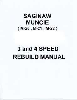Muncie Saginaw 3 or 4 Speed Transmission Rebuild Manual