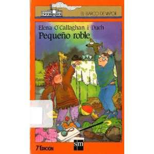 Pequeno roble (9788434830967) ELENA OCALLAGHAN I DUCH Books