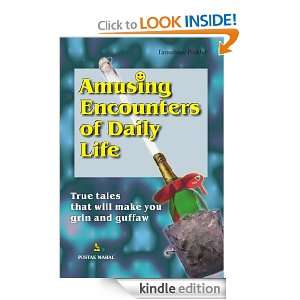 Amusing Encounters of Daily Life Tanushree Podder  Kindle