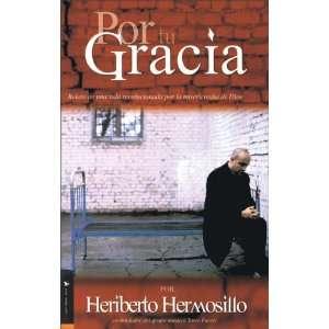 Gracia: Relato de una vida revolucionada por la misericordia de Dios