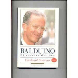 Balduino El Secreto del Rey (9788423922802) Cardenal Suenens Books