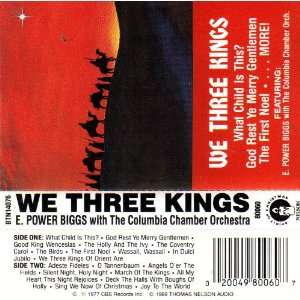 THREE KINGS E. POWER BIGGS with the columbia Chamber Orchestra Music