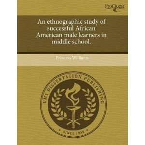 An ethnographic study of successful African American male