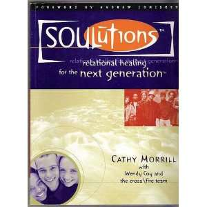 (9781930159006): Cathy Morrill, Andrew Comiskey, Wendy Coy: Books