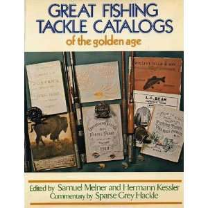 Great Fishing Tackle Catalogs of the Golden Age Samuel