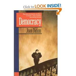 Democracy (Pavanne Books) (9780330300094) Joan Didion Books