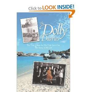 Goes Out The Story of My Life (9781456725563): Dolly Friedman: Books