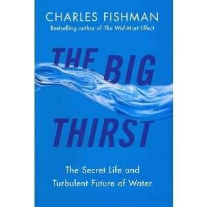 Turbulent Future of Water [Hardcover]2011: C.,(Author) Fishman : Books