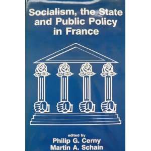 in France (9780861873845) Philip G. Cerny, Martin A. Schain Books