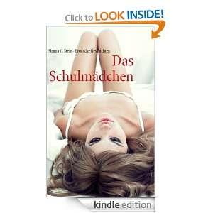 Das Schulmädchen: Erotische Geschichten (German Edition): Sienna C