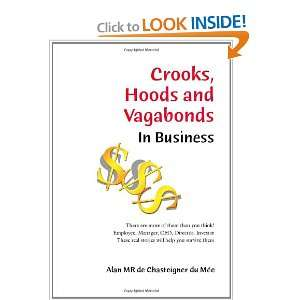 Start reading Crooks, Hoods and Vagabonds in Business on your Kindle