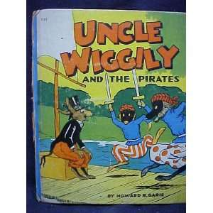 Uncle Wiggily and the pirates Howard R. Garis, Lang Campbell Books