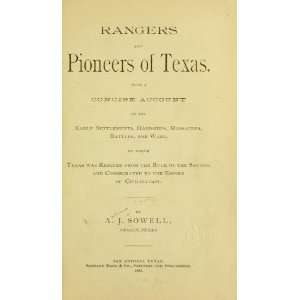 Rangers And Pioneers Of Texas Andrew Jackson Sowell Books