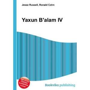 Yaxun Balam IV: Ronald Cohn Jesse Russell: Books