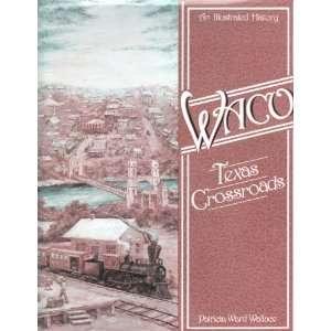 Thomas L. Charlton, Rebecca Jimenez, Historic Waco Foundation: Books