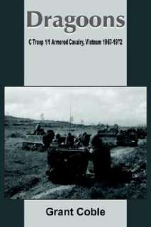 Dragoons C Troop 1/1 Armored Cavalry, Vietnam 1967 197 9781420812817