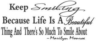 KEEP SMILING BECAUSE LIFE IS Marilyn Monroe Vinyl Wall Quote Decal