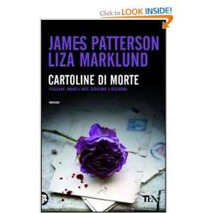 di morte (9788850225828): Liza Marklund James Patterson: Books