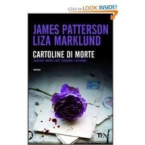 di morte (9788850225828): Liza Marklund James Patterson: Books