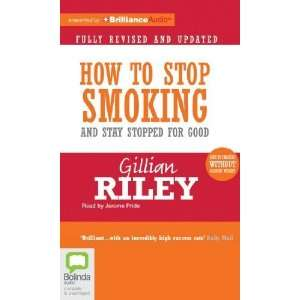 How to Stop Smoking and Stay Stopped For Good [Audio CD
