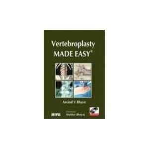 Vertebroplasty Made Easy (9788184484045): Arvind V. Bhave: Books