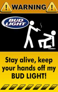 Sticker Warning Funny Sign Bud Light Beer Logo Drink Booze Bar   3