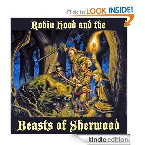 Robin Hood and the Beasts of Sherwood   Kindle (Clayton Emerys Tales