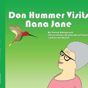 : Don Hummer Visits Nana Jane (9781438968162): Sarah Odegaard: Books