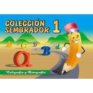 Coleccion Sembrador 1, Caligrafia y Ortografia (Spanish