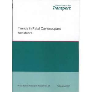 Trends in fatal car occupant accidents (Road Safety