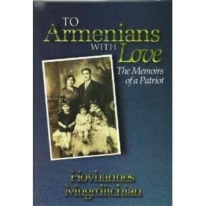 Patriot (9780966181500) Hovhannes Mugrditchian, Paul Martin Books