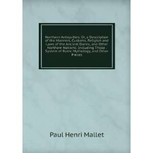 System of Runic Mythology, and Other Pieces: Paul Henri Mallet: Books