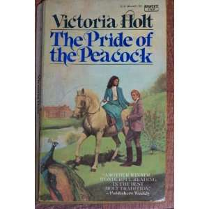 The Pride of the Peacock: Victoria Holt: Books